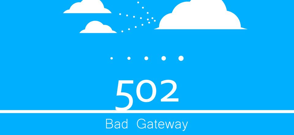 502 hatası ve çözümü